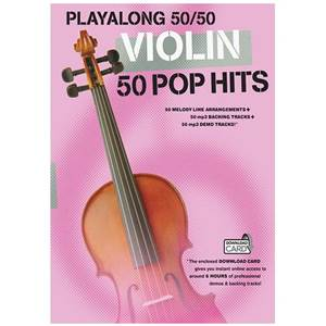 COMPILATION - PLAY ALONG 50/50 VIOLIN 50 POP HITS (BOOK & DOWNLOAD CARD)