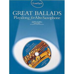 COMPILATION - GUEST SPOT GREAT BALLADS PLAY ALONG FOR ALTO SAXOPHONE + CD