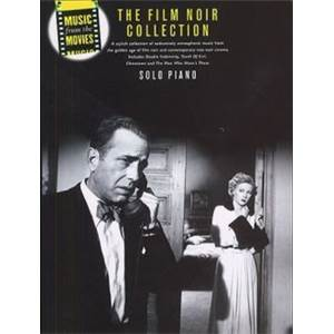 COMPILATION - MUSIC FROM THE MOVIES THE FILM NOIR COLLECTION PIANO SOLO