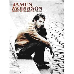 MORRISON JAMES - SONGS FOR YOU, TRUTHS FOR ME P/V/G