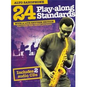 COMPILATION - 24 PLAY ALONG STANDARDS FOR SAXOPHONE ALTO + CD