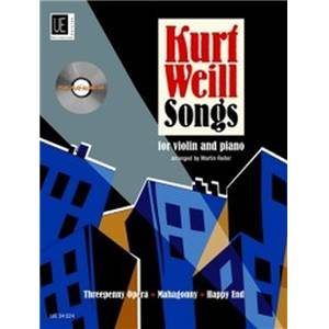 WEILL KURT - SONGS + CD VIOLON/PIANO