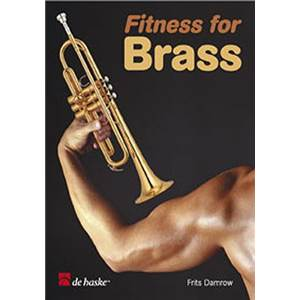 DAMROW FRITS - FITNESS FOR BRASS ENTRAINEMENT PHYSIQUE POUR LES CUIVRES