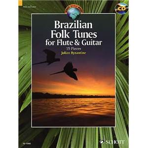 BRAZILIAN FOLK TUNES + CD (15 PIECES BRESILIENNES) - FLUTE  ET GUITARE