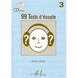 LEDOUT ANNIE - 99 TESTS D'ECOUTE VOL.3 + CD - DICTEES MUSICALES