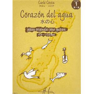 COSTA CARLE - CORAZON DEL AGUA VOL.1 - GUITARE