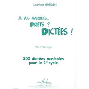 GHEDIN LAURIANE - A VOS MARQUES.. PRETS ? DICTEES ! VOL.1 CORRIGES