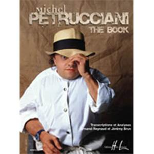 REYNAUD ARMAND / BRUN JEREMY - MICHEL PETRUCCIANI: THE BOOK