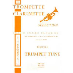 PURCELL HENRY - TRUMPET TUNE - TROMPETTE OU CLARINETTE ET PIANO