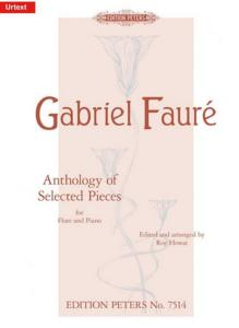 FAURE GABRIEL - ANTHOLOGY OF SELECTED PIECES - FLUTE TRAVERSIERE ET PIANO