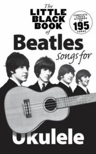 BEATLES THE - LITTLE BLACK SONGBOOK FOR UKULELE 195 SONGS