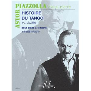 ASTOR PIAZZOLLA - HISTOIRE DU TANGO - version Piano 4 mains