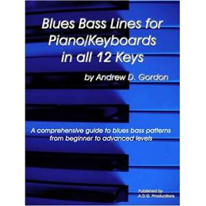 GORDON ANDREW D. - BLUES BASS LINES FOR PIANO/ KEYBOARDS IN ALL 12 KEYS