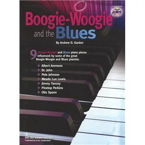 GORDON ANDREW D. - BOOGIE WOOGIE AND THE BLUES 9 BOOGIE WOOGIE + CD