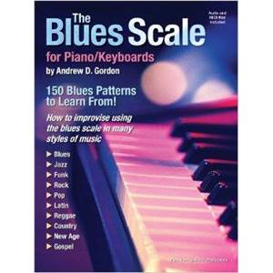 GORDON ANDREW D. - THE BLUES SCALE FOR PIANO AND KEYBOARD + CD