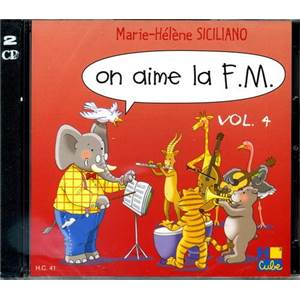 MARIE-HELENE SICILIANO - ON AIME LA F.M. - CD - 4E ANNEE