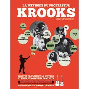 CROUHY JEAN DENIS - LA METHODE DE GUITARE DU PROFESSEUR KROOKS + CD