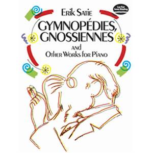SATIE ERIK - GNOSSIENNES, GYMNOPEDIES ET AUTRES PIECES - PIANO