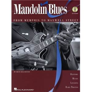 DELGROSSO RICH - MANDOLIN BLUES FROM MEMPHIS TO MAXWELL STREET TAB. + CD