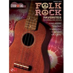 COMPILATION - STRUM & SING FOLK ROCK FAVORITES FOR UKULELE