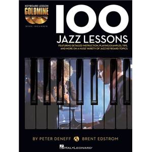 DENEFF / EDSTROM - 100 JAZZ LESSONS KEYBOARD LESSON GOLDMINE SERIES + 2 CD