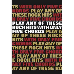 COMPILATION - PLAY ANY OF THESE ROCK HITS WITH ONLY 5 CHORDS VOL.1