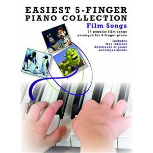 COMPILATION - EASIEST 5 FINGER PIANO COLLECTION FILM SONGS