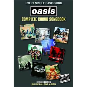 OASIS - COMPLETE CHORD SONGBOOK REVISED EDITIONS (INCLUS ALBUM DIG OUT YOUR SOUL