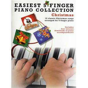 COMPILATION - EASIEST 5 FINGER PIANO COLLECTION : CHRISTMAS (NOËLS)