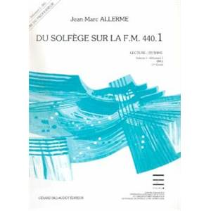 ALLERME JEAN MARC - DU SOLFEGE SUR LA F.M. 440.1 CHANT/AUDITION/ANALYSE PROFESSEUR