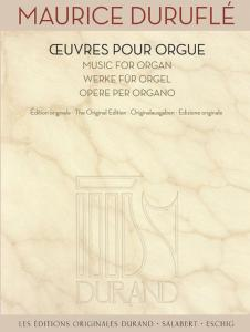 DURUFLE MAURICE - OEUVRES POUR ORGUE