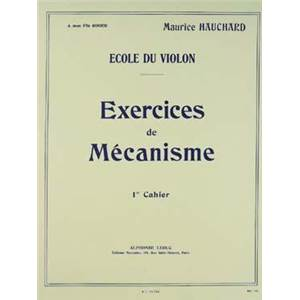 HAUCHARD MAURICE - EXERCICES DE MECANISME POUR VIOLON VOL.1