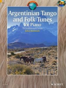 ARGENTINIAN TANGO AND FOLK TUNES +CD (28 PIECES TRADITIONNELLES ARGENTINES) - PIANO
