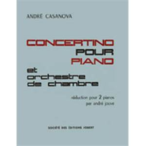 CASANOVA ANDRE - CONCERTINO POUR PIANO - 2 PIANOS (REDUCTION)