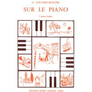 COULPIED-SEVESTRE G - SUR LE PIANO - PIANO