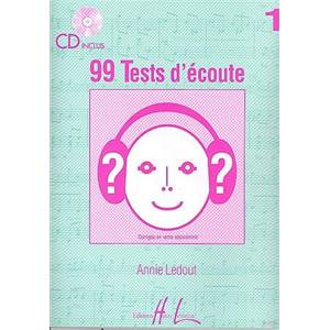 LEDOUT ANNIE - 99 TESTS D'ECOUTE VOL.1 + CD - DICTEES MUSICALES