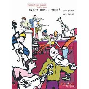TALLET MARC - EVERY DAY... YEAH ! - GUITARE