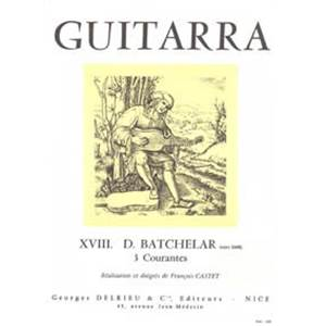 BATCHELAR - COURANTES (3) - GUITARE