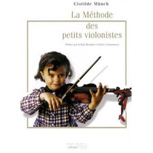 MUNCH CLOTILDE - METHODE DES PETITS VIOLONISTES - VIOLON