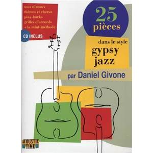 GIVONE DANIEL - 25 PIECES DANS LE STYLE GIPSY JAZZ + CD