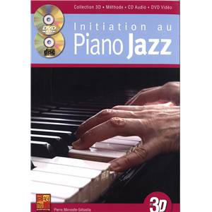MINVIELLE SEBASTIA PIERRE - INITIATION AU PIANO JAZZ EN 3D + CD + DVD