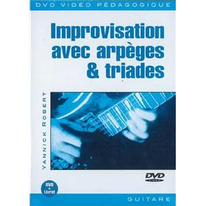 ROBERT YANNICK - DVD IMPROVISATION ARPEGES ET TRIADE
