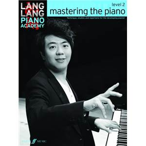 LANG LANG - PIANO ACADEMY : MASTERING THE PIANO LEVEL 2