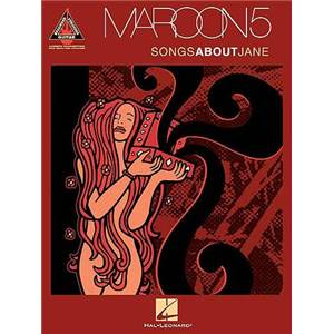 MAROON 5 - SONGS ABOUT JANE TAB