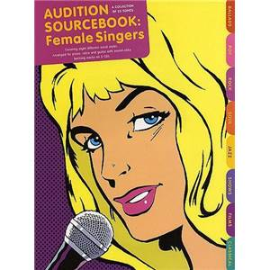 COMPILATION - AUDITION SONGS FOR FEMALE SINGERS : SOURCEBOOK + CD
