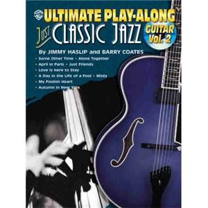 HASLIP / COATES - ULTIMATE PLAY ALONG JUST CLASSIC JAZZ GUITAR VOL.2 + CD