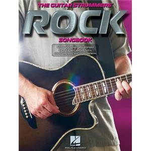 COMPILATION - THE GUITAR STRUMMER'S ROCK SONGBOOK MELODIC LINES AND CHORDS