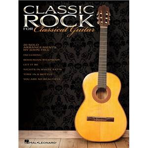 CLASSIC ROCK FOR CLASSICAL GUITAR 20 SOLO ARRANGEMENTS