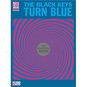 BLACK KEYS - TURN BLUE GUITAR TAB.