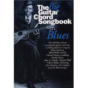COMPILATION - BIG GUITAR CHORD SONGBOOK : BLUES